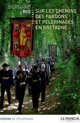 Les Pardons ont toujours la cote en Bretagne !
