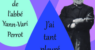 """A paraître : """"J'ai tant pleuré sur la Bretagne"""", le livre événement sur l'abbé Yann-Vari Perrot"""