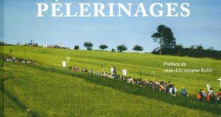 """""""L'esprit des pèlerinages"""", le livre-invitation à marcher"""