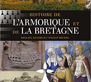 Sur une nouvelle Histoire de l'Armorique et de la Bretagne