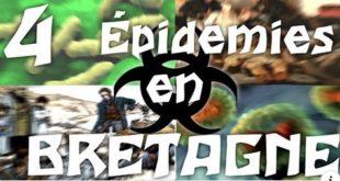 [HISTOIRE DE BRETAGNE] 4 Épidémies qui ont touché la Bretagne