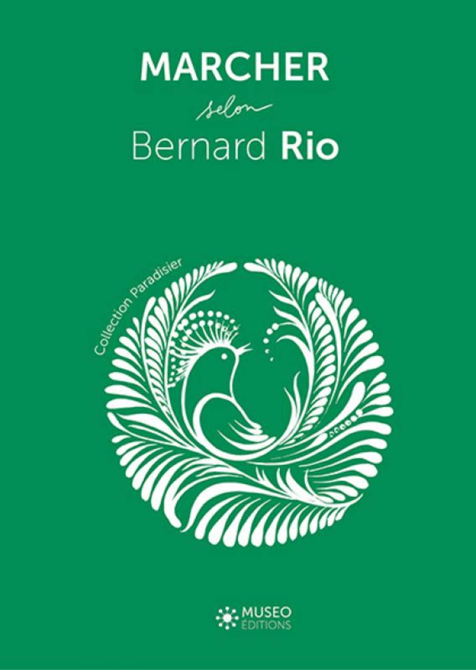 bernard rio - marcher