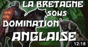ISTOERIOU BREIZH : La BRETAGNE sous domination ANGLAISE