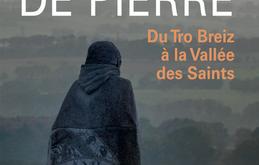 """Philippe Abjean publie """"Un rêve de pierre, du Tro Breiz à la Vallée des Saints"""""""