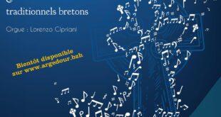 """Commandez l'album """"Chants religieux & traditionnels bretons"""" de Louis Mélennec de Beyre (baryton) et Lorenzo Cipriani (orgue)"""
