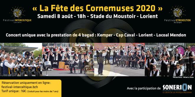 LA FÊTE DES CORNEMUSES 2020 : Un concert unique à Lorient !