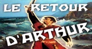 "Istoerioù Breizh ""Le Retour D'ARTHUR"""