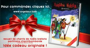 Pour Noël, offrez le recueil KANTIKOU NEDELEG / 30 noëls bretons