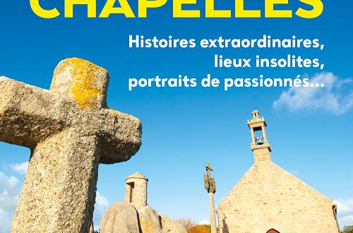 """Le magazine """"Bretons"""" consacre un article aux chapelles : quelques précisions"""