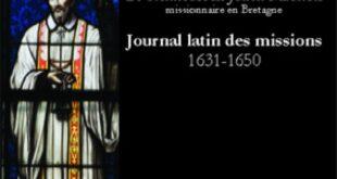Le Journal latin des missions du Père Maunoir publié en décembre prochain