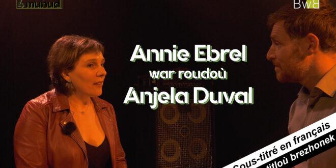 Annie Ebrel war roudoù Anjela Duval - 4 munud e Bzh