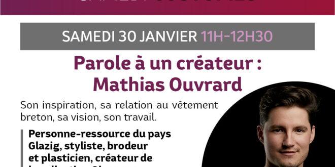 Causerie en ligne sur la création contemporaine bretonne avec Mathias Ouvrard, le 30/01
