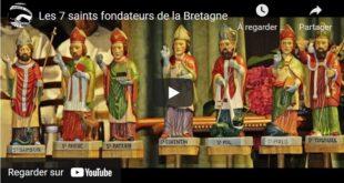 Les 7 saints fondateurs de la Bretagne (vidéo)