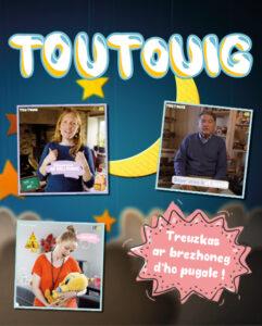 Affiche de l'émission Toutouig de Brezhoweb.